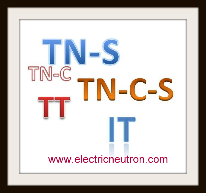 TNS Earthing System http://www.electricneutron.com/earthing-system/earthing-system-classification/